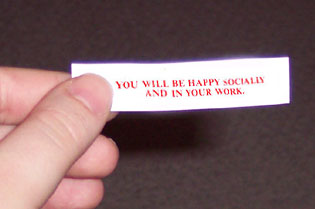 My fortune cookie